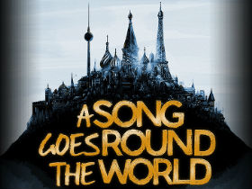 Publicity image for A Song Goes Round The World